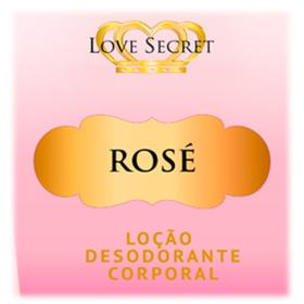 Loção Desodorante Rose Love Secret - Para o Corpo - 250ml